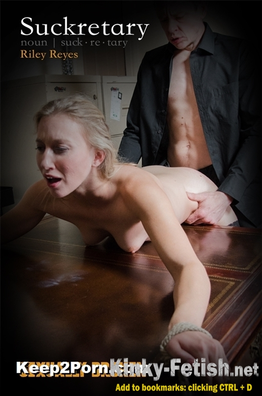 Riley Reyes - Suckretary (SexuallyBroken) | (HD | 2017)